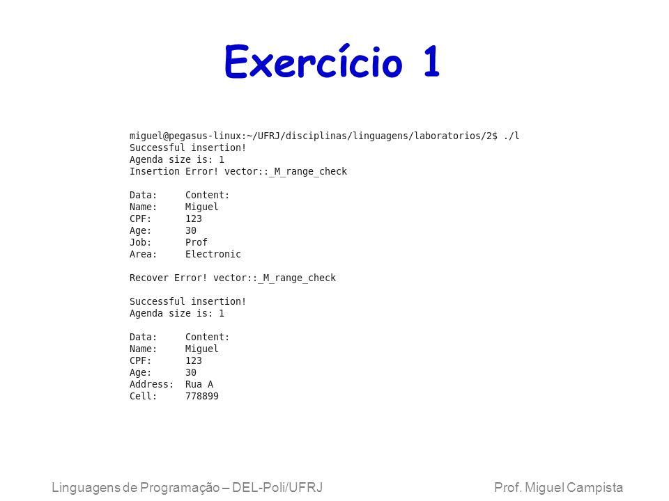 Exercício 1 Linguagens de Programação – DEL-Poli/UFRJ Prof.