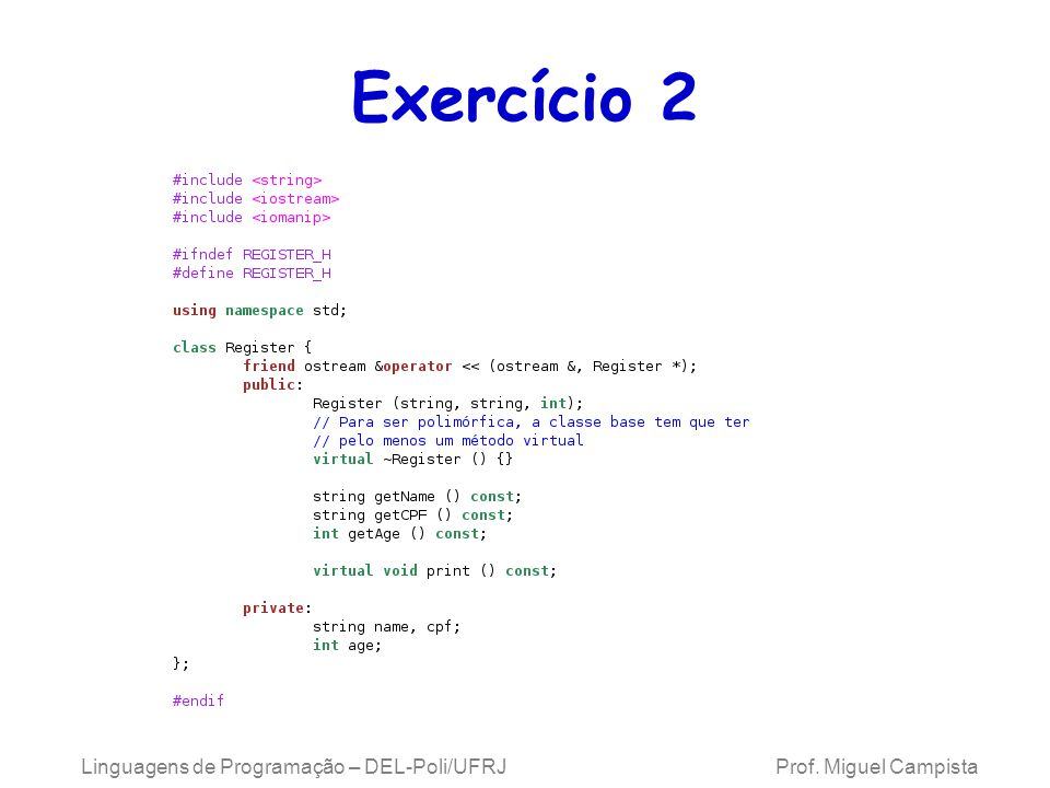 Exercício 2 Linguagens de Programação – DEL-Poli/UFRJ Prof.