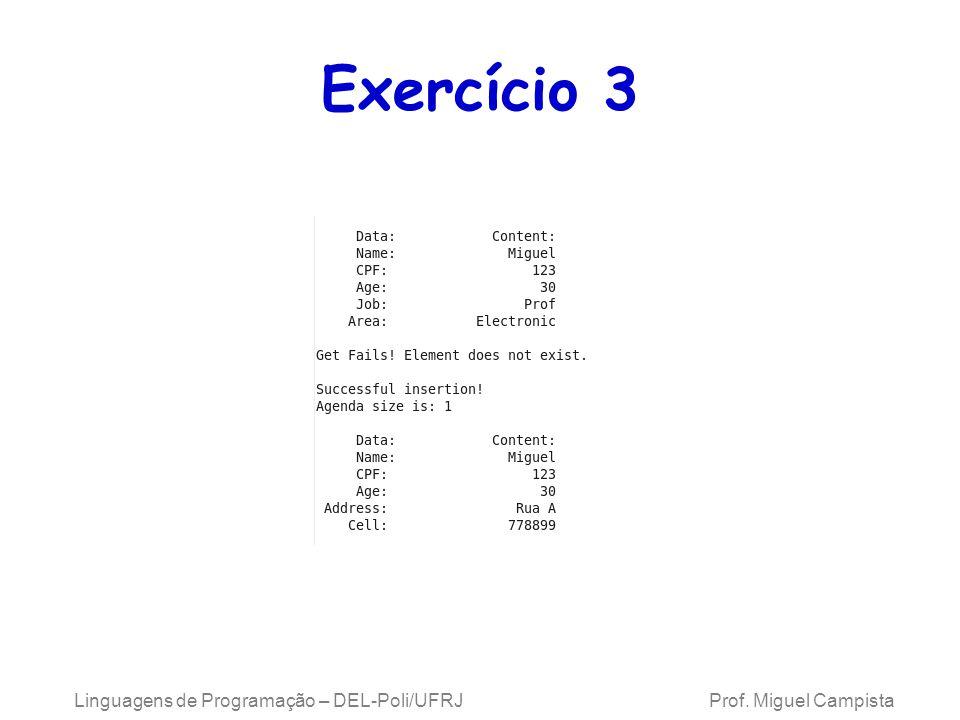 Exercício 3 Linguagens de Programação – DEL-Poli/UFRJ Prof.