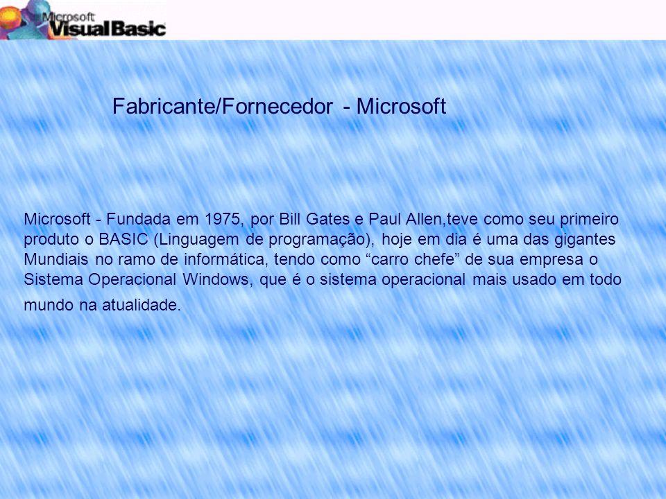 Fabricante/Fornecedor - Microsoft
