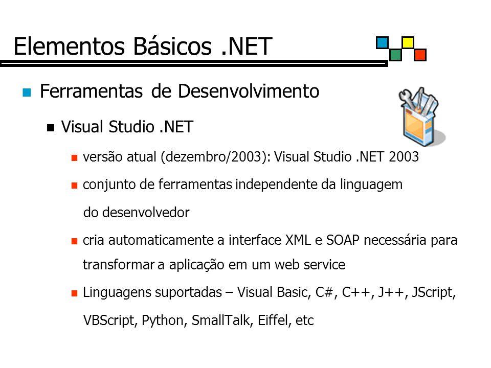 Elementos Básicos .NET Ferramentas de Desenvolvimento