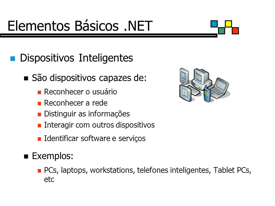 Elementos Básicos .NET Dispositivos Inteligentes