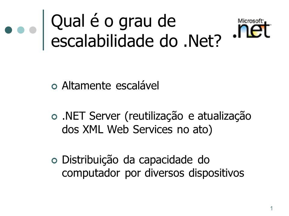 Qual é o grau de escalabilidade do .Net
