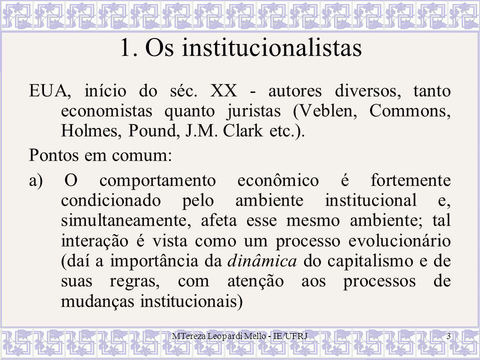 1. Os institucionalistas