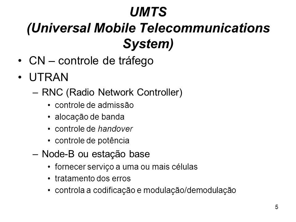 UMTS (Universal Mobile Telecommunications System)