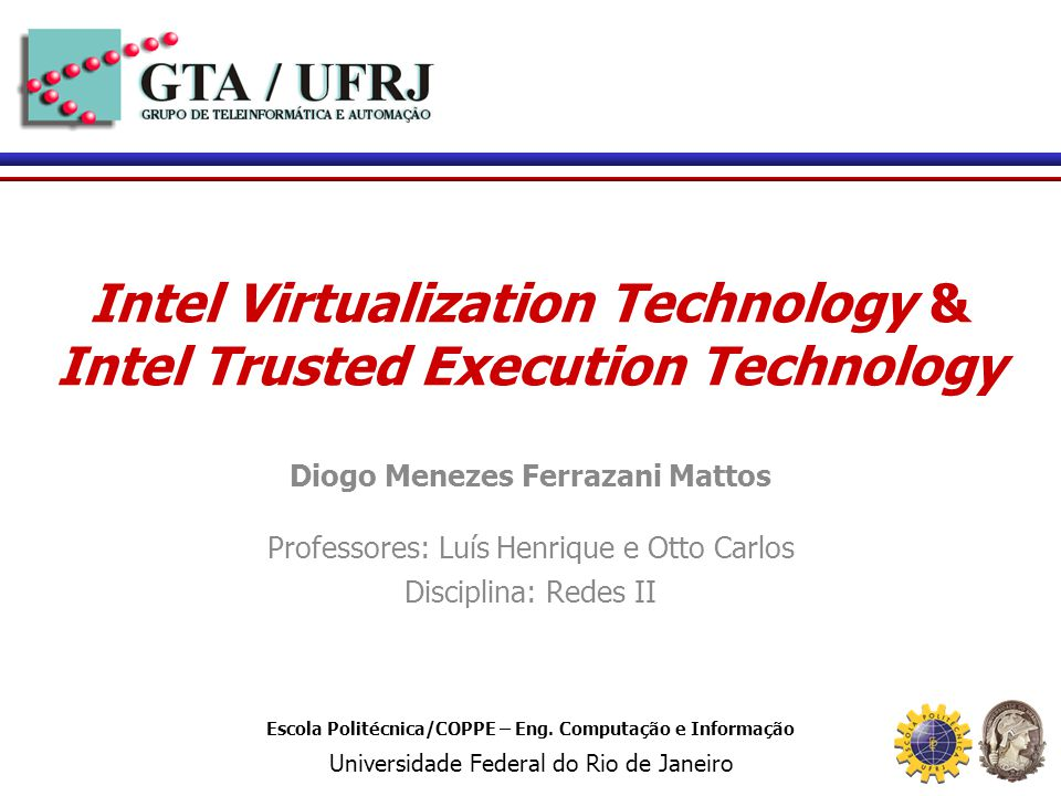 Intel Virtualization Technology & Intel Trusted Execution Technology