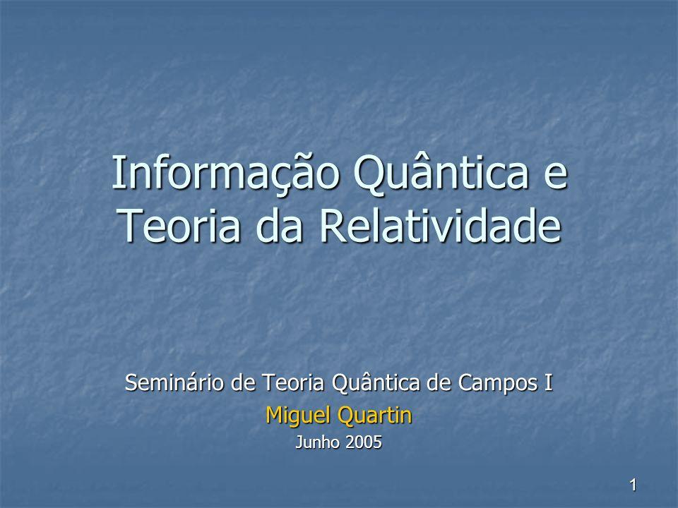 Informação Quântica e Teoria da Relatividade