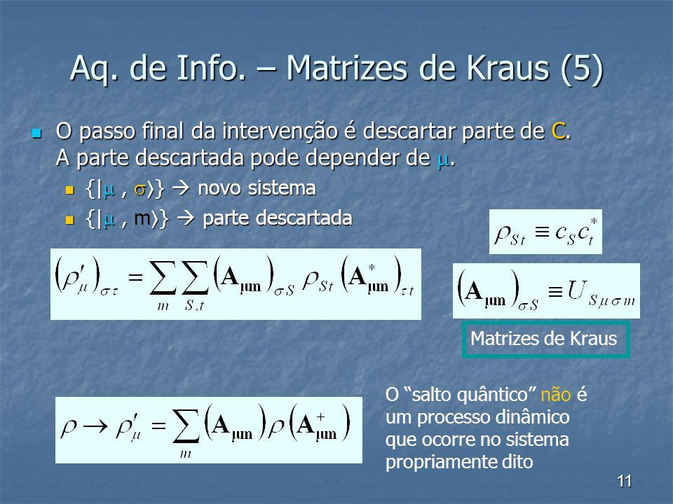 Aq. de Info. – Matrizes de Kraus (5)