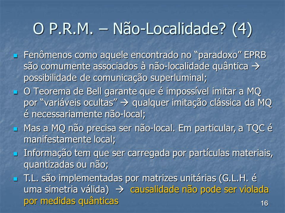O P.R.M. – Não-Localidade (4)