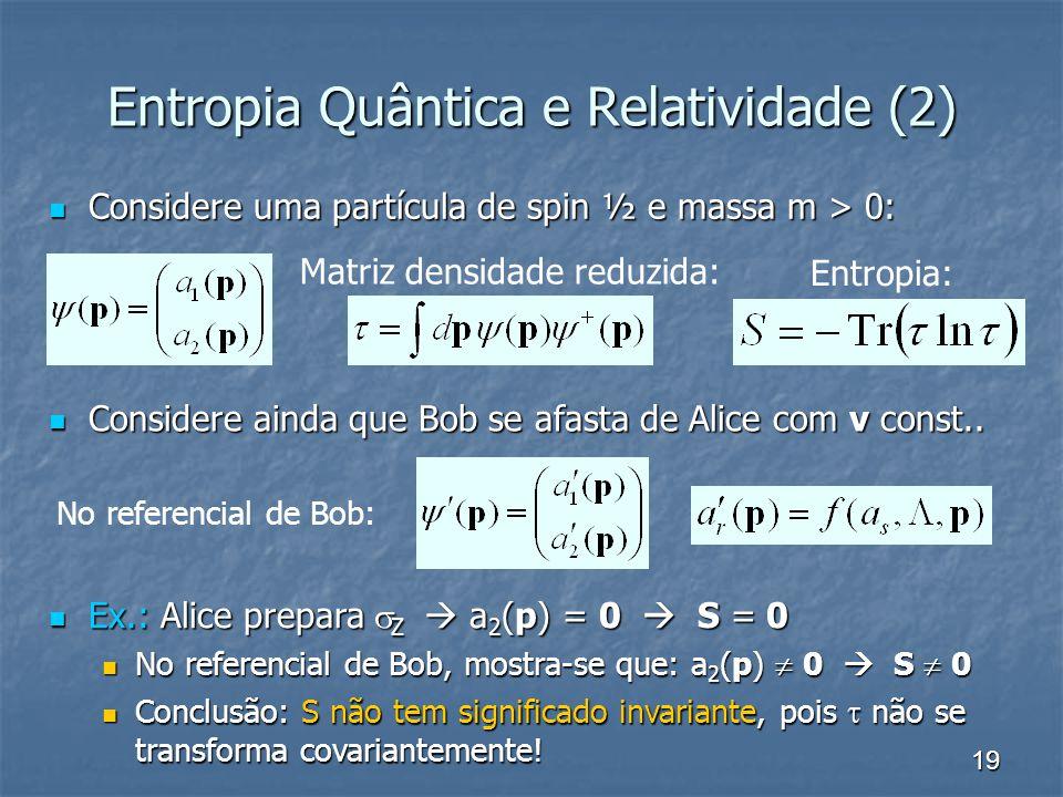 Entropia Quântica e Relatividade (2)