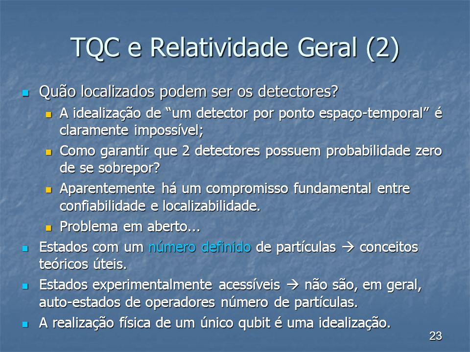 TQC e Relatividade Geral (2)