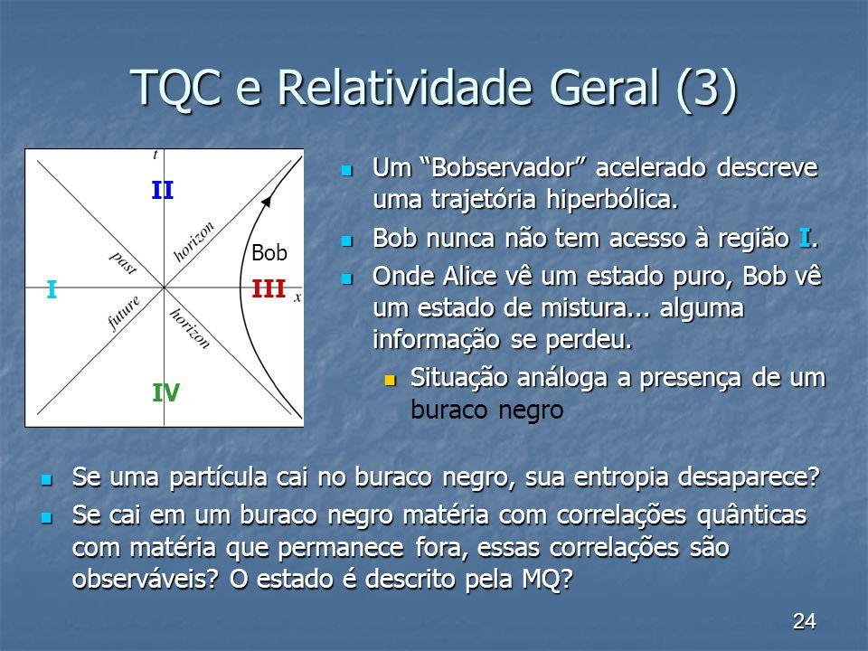 TQC e Relatividade Geral (3)