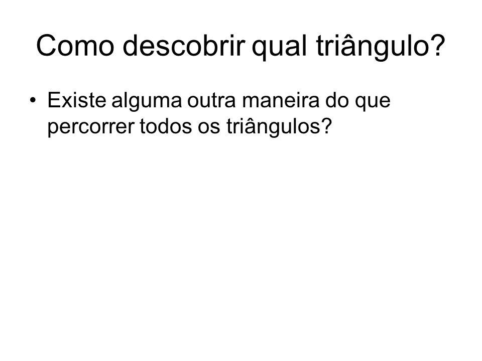 Como descobrir qual triângulo