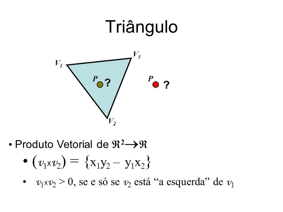 Triângulo (v1xv2) = {x1y2 – y1x2} Produto Vetorial de 2