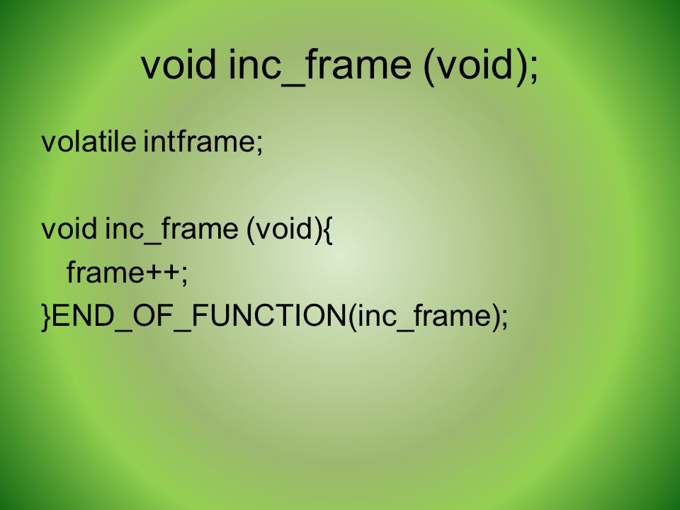 void inc_frame (void);