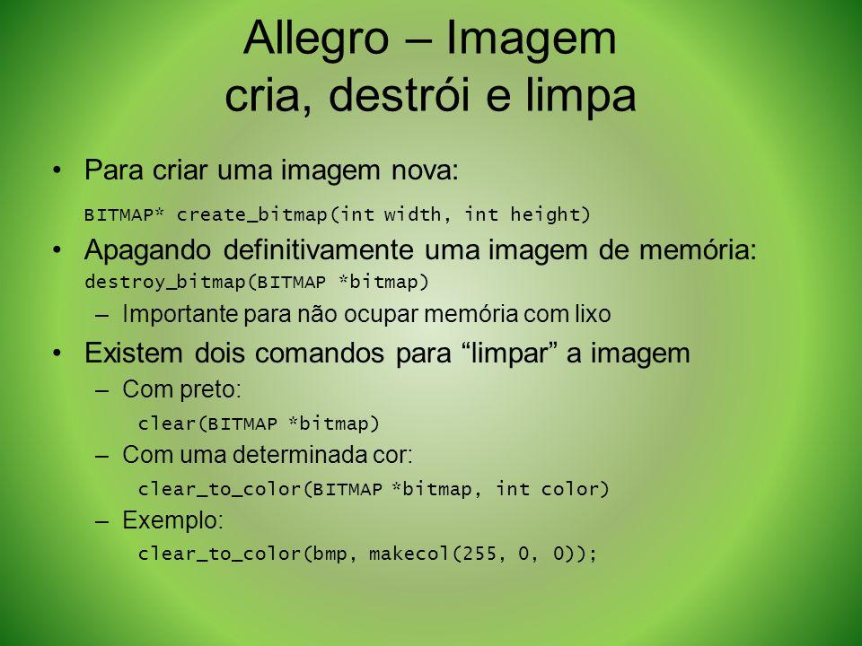 Allegro – Imagem cria, destrói e limpa