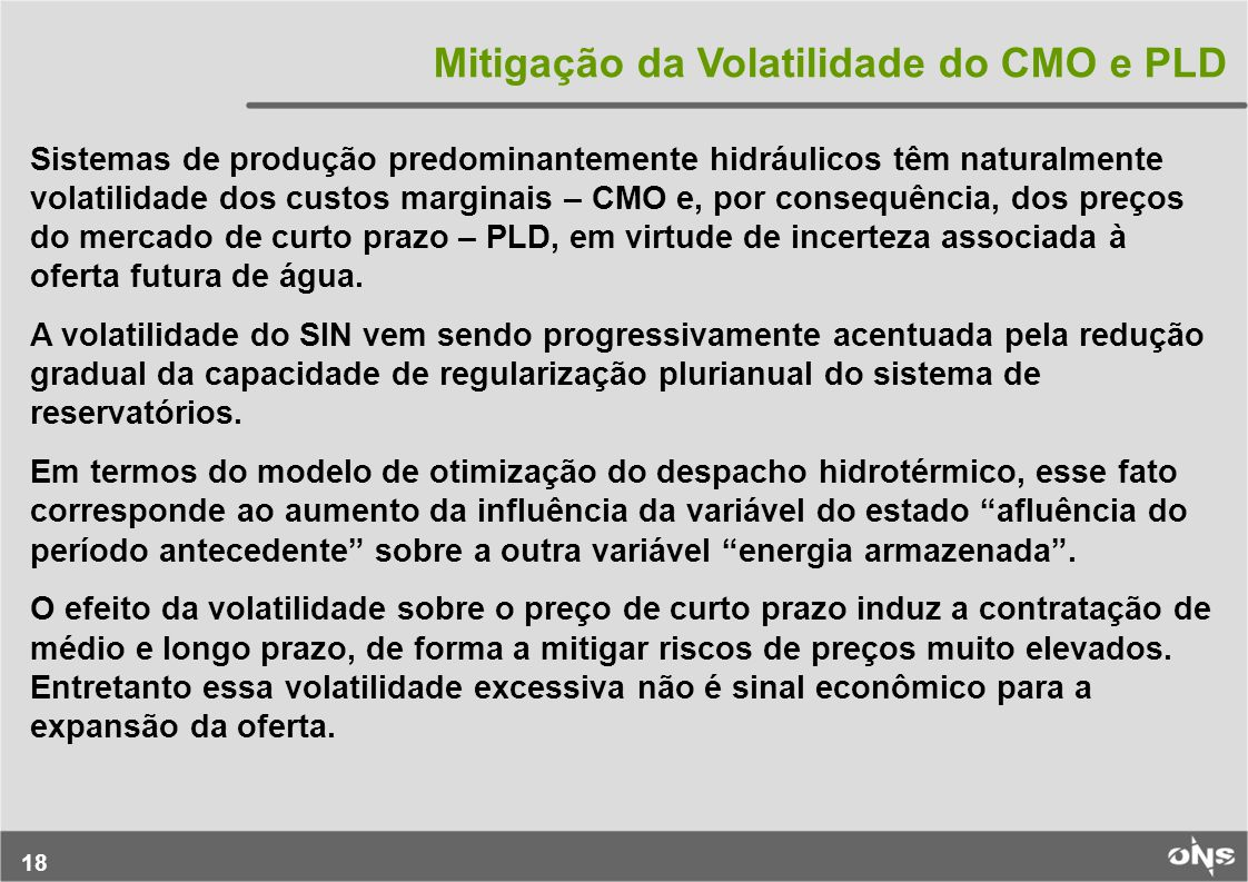 Mitigação da Volatilidade do CMO e PLD