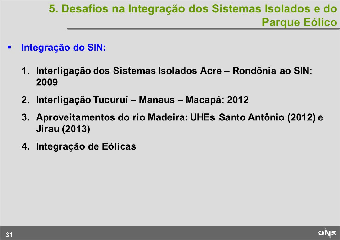 5. Desafios na Integração dos Sistemas Isolados e do Parque Eólico
