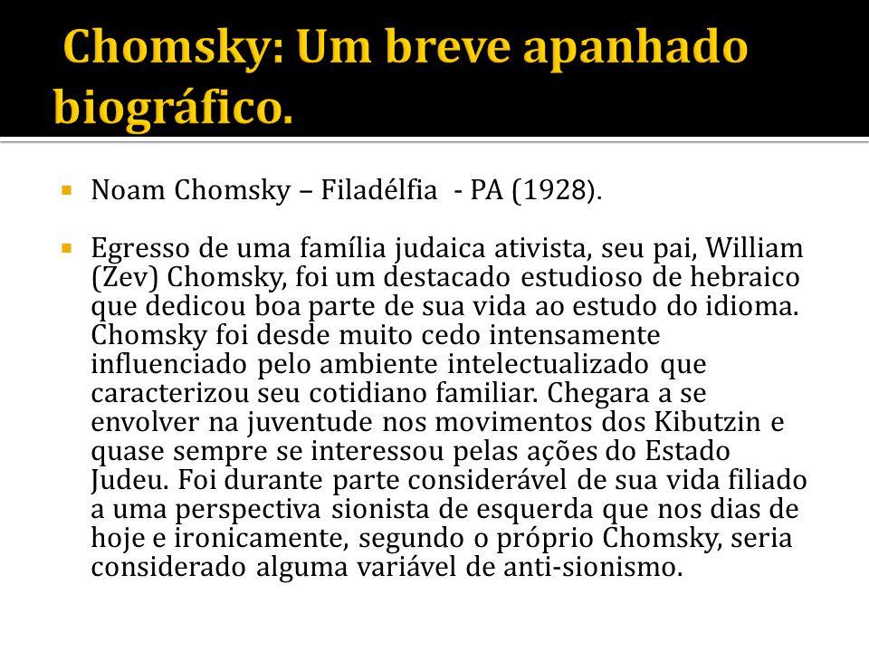 Chomsky: Um breve apanhado biográfico.
