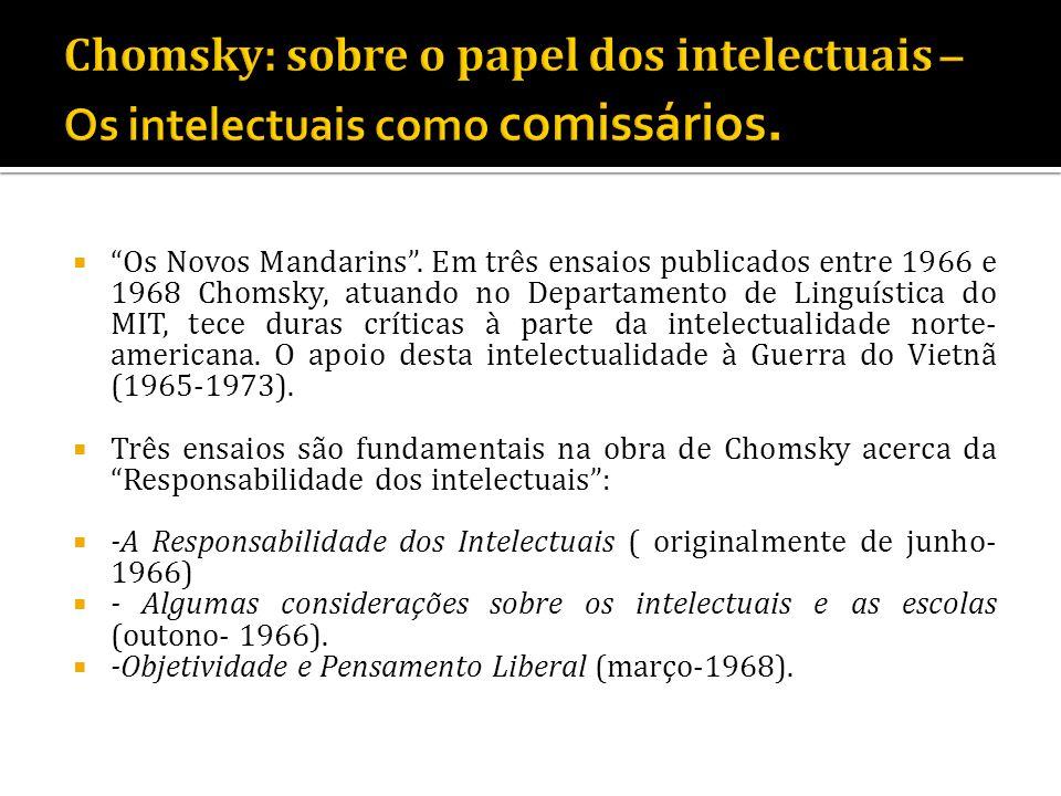 Chomsky: sobre o papel dos intelectuais – Os intelectuais como comissários.