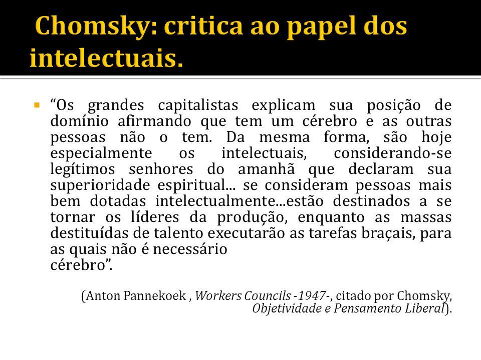 Chomsky: critica ao papel dos intelectuais.