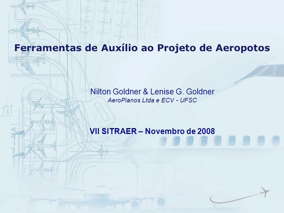 Ferramentas de Auxílio ao Projeto de Aeropotos
