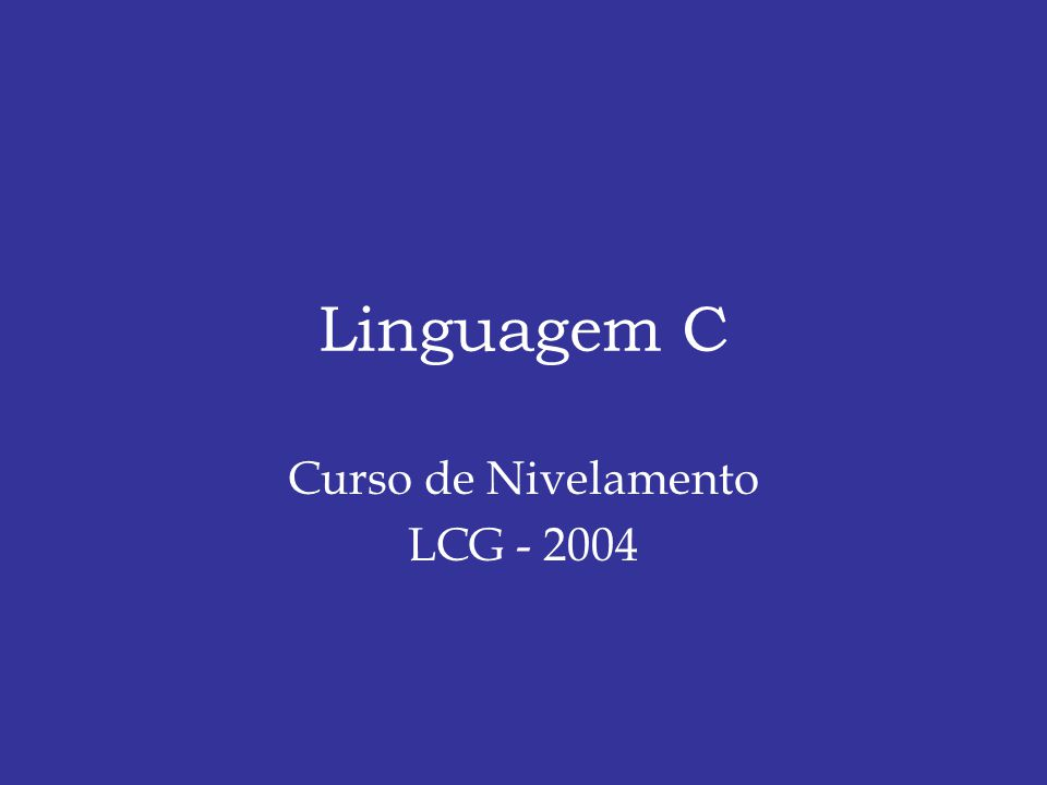 Curso de Nivelamento LCG - 2004