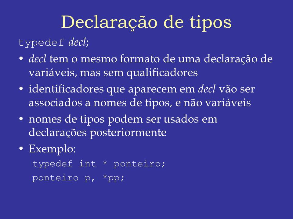 Declaração de tipos typedef decl;