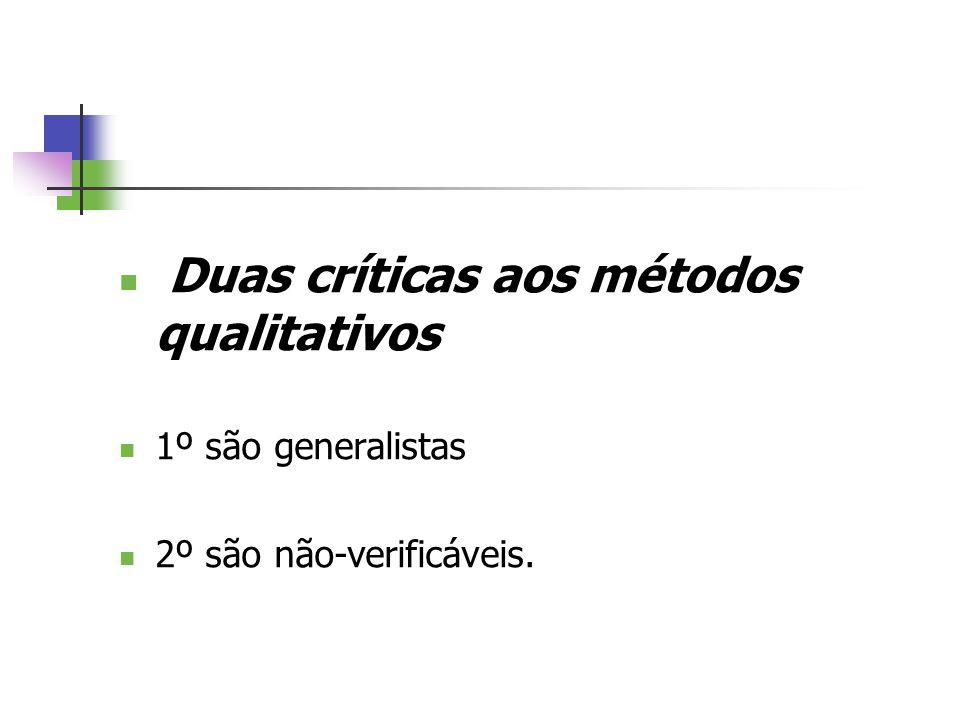 Duas críticas aos métodos qualitativos