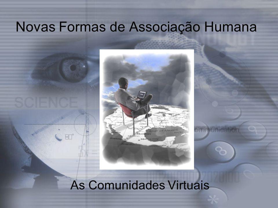 Novas Formas de Associação Humana