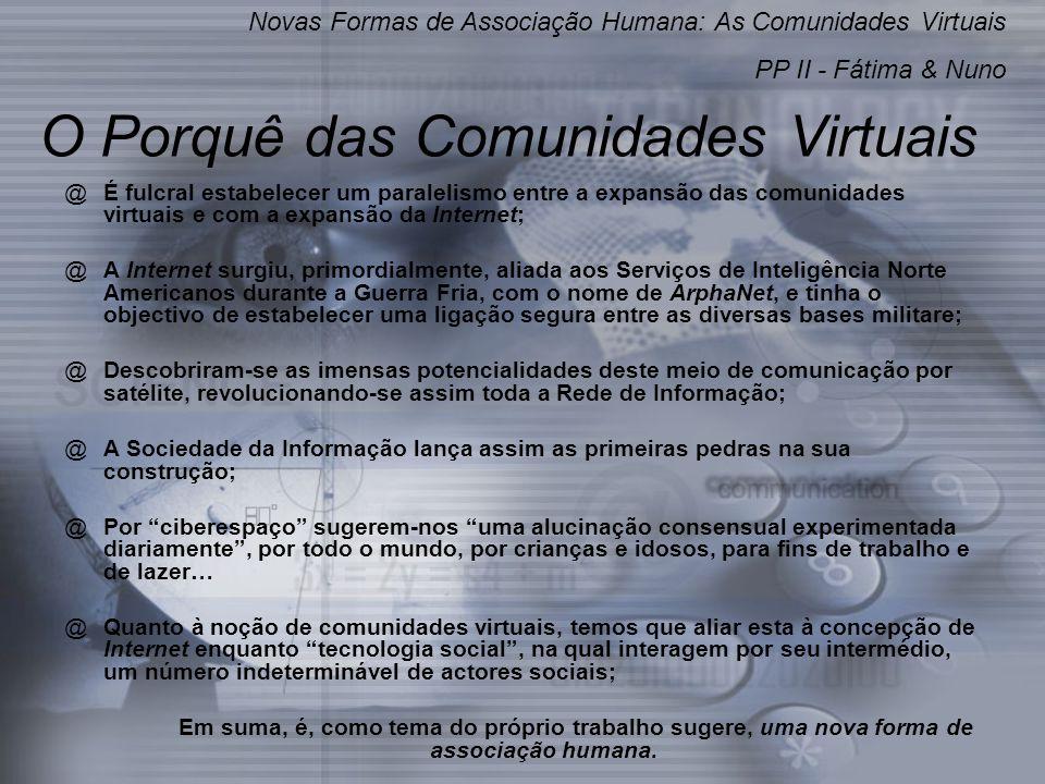 O Porquê das Comunidades Virtuais