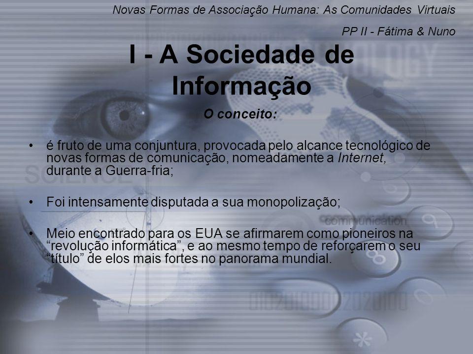 I - A Sociedade de Informação