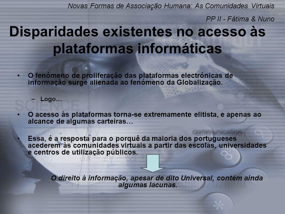 Disparidades existentes no acesso às plataformas informáticas