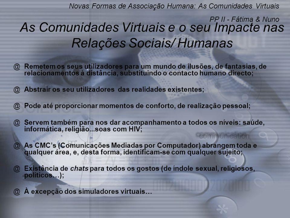 As Comunidades Virtuais e o seu Impacte nas Relações Sociais/ Humanas