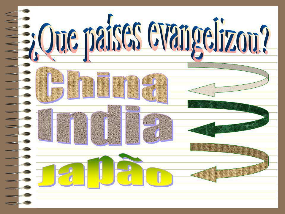¿Que países evangelizou