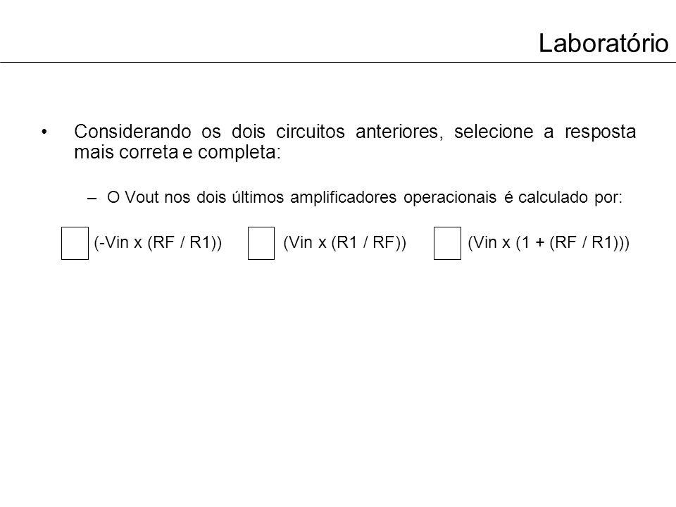 (-Vin x (RF / R1)) (Vin x (R1 / RF)) (Vin x (1 + (RF / R1)))