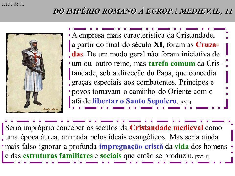 DO IMPÉRIO ROMANO À EUROPA MEDIEVAL, 11