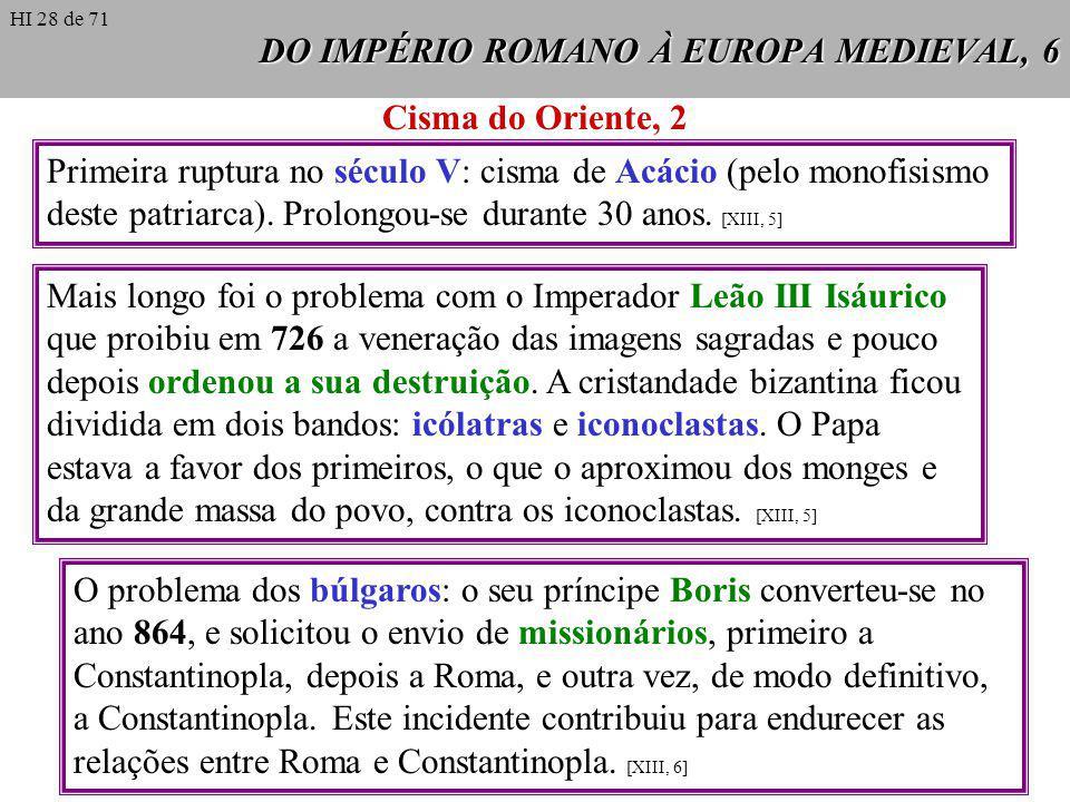 DO IMPÉRIO ROMANO À EUROPA MEDIEVAL, 6