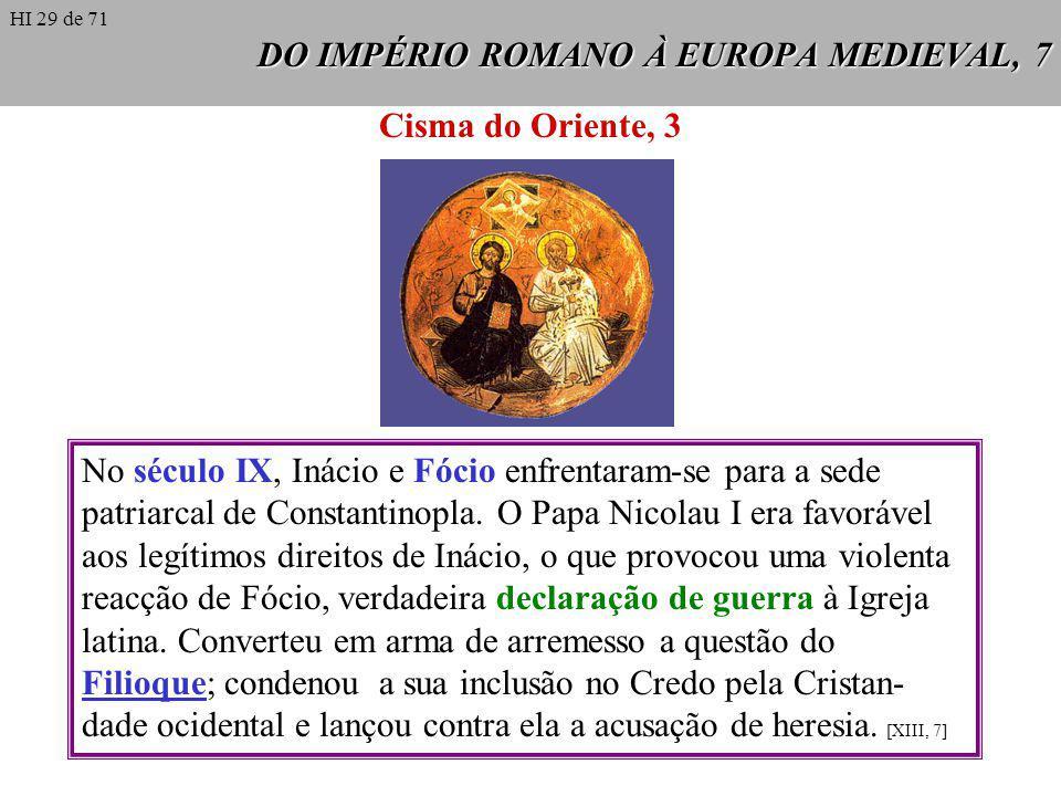 DO IMPÉRIO ROMANO À EUROPA MEDIEVAL, 7
