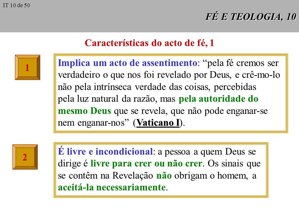 Características do acto de fé, 1