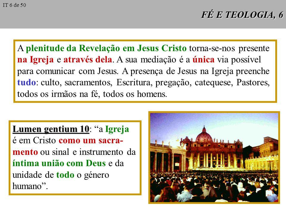 A plenitude da Revelação em Jesus Cristo torna-se-nos presente