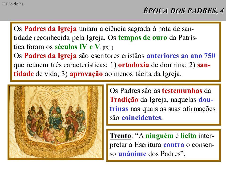 Os Padres da Igreja uniam a ciência sagrada à nota de san-