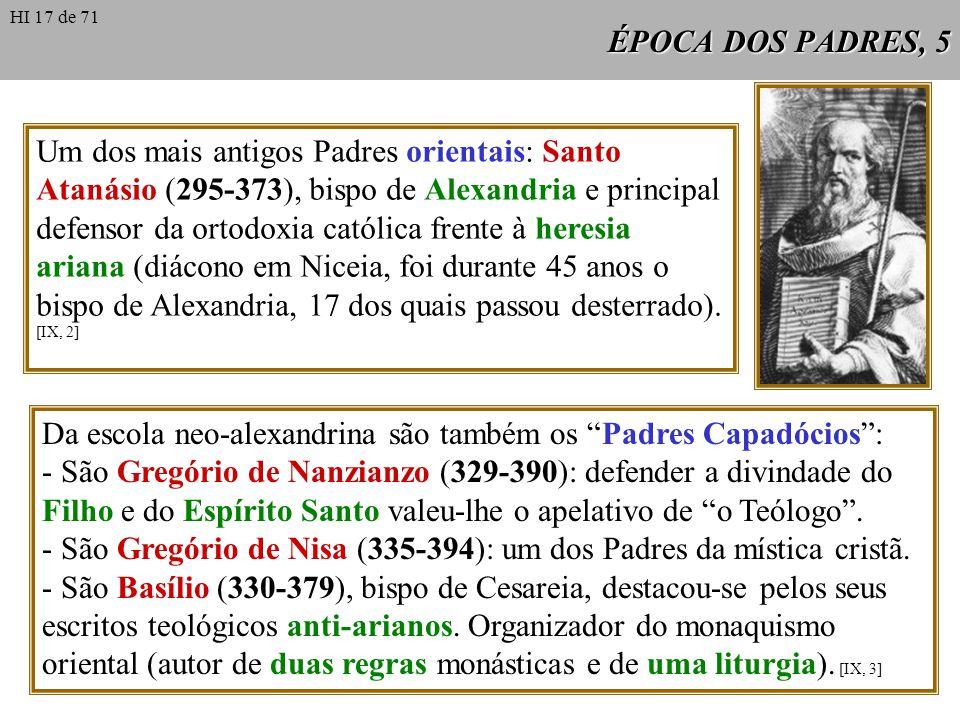 Da escola neo-alexandrina são também os Padres Capadócios :