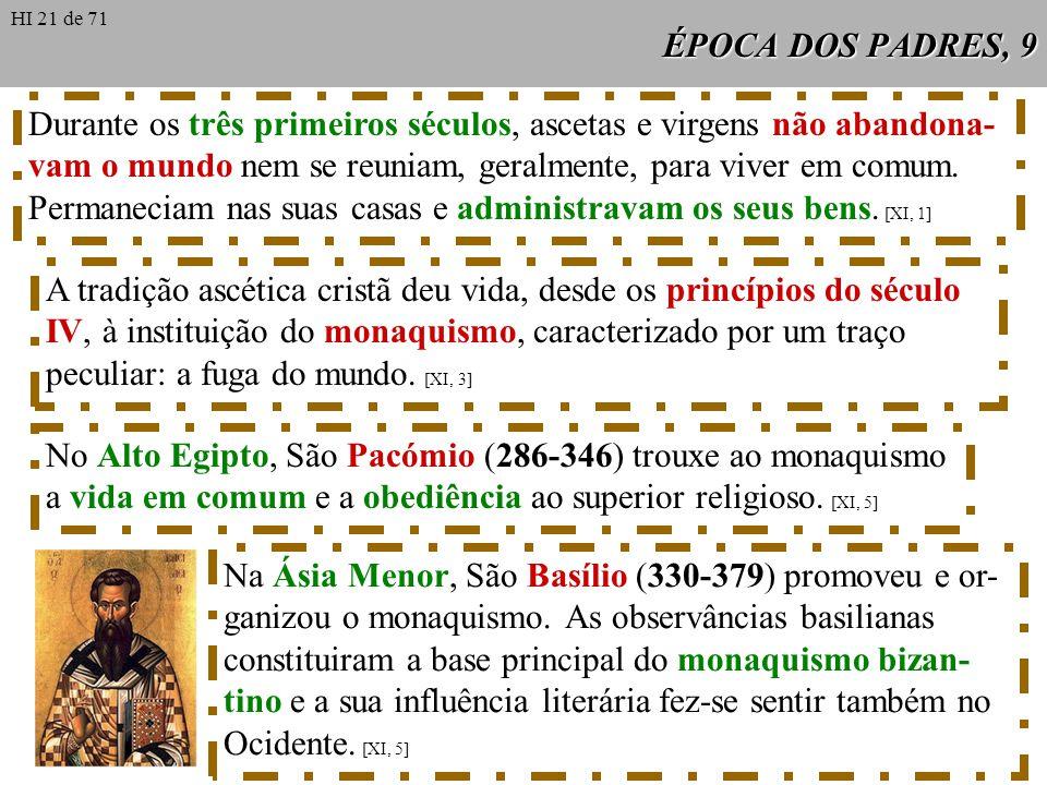 No Alto Egipto, São Pacómio (286-346) trouxe ao monaquismo
