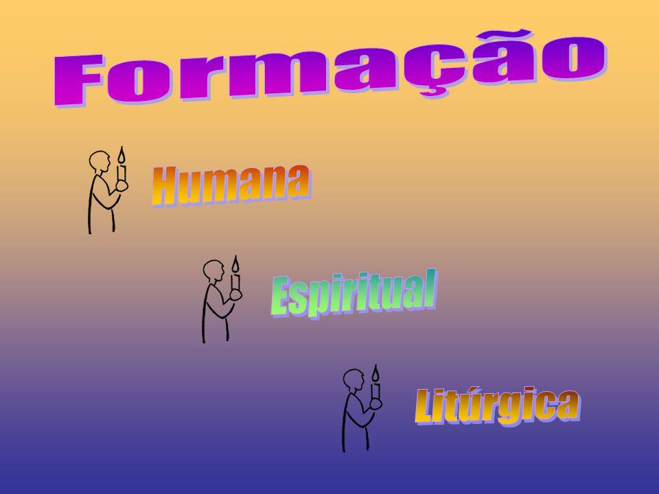 Formação Humana Espiritual Litúrgica
