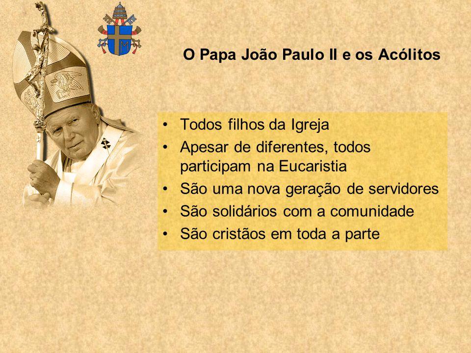 O Papa João Paulo II e os Acólitos