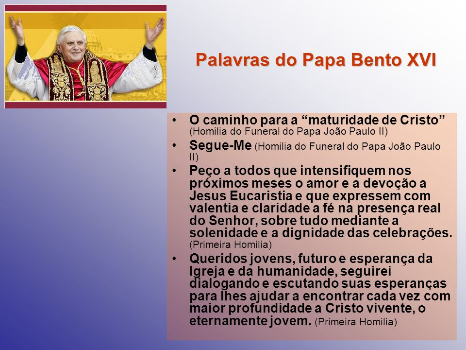 Palavras do Papa Bento XVI