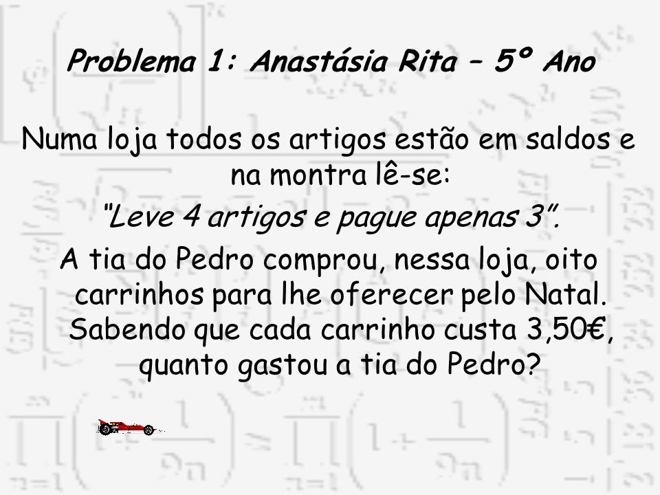 Problema 1: Anastásia Rita – 5º Ano