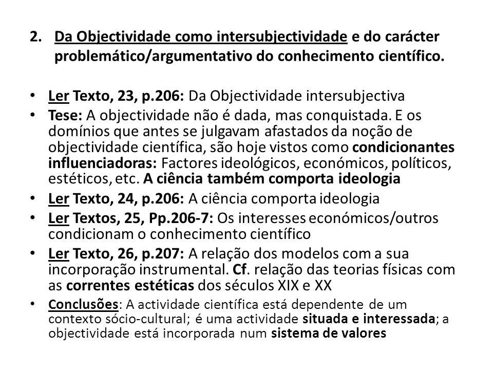 Ler Texto, 23, p.206: Da Objectividade intersubjectiva