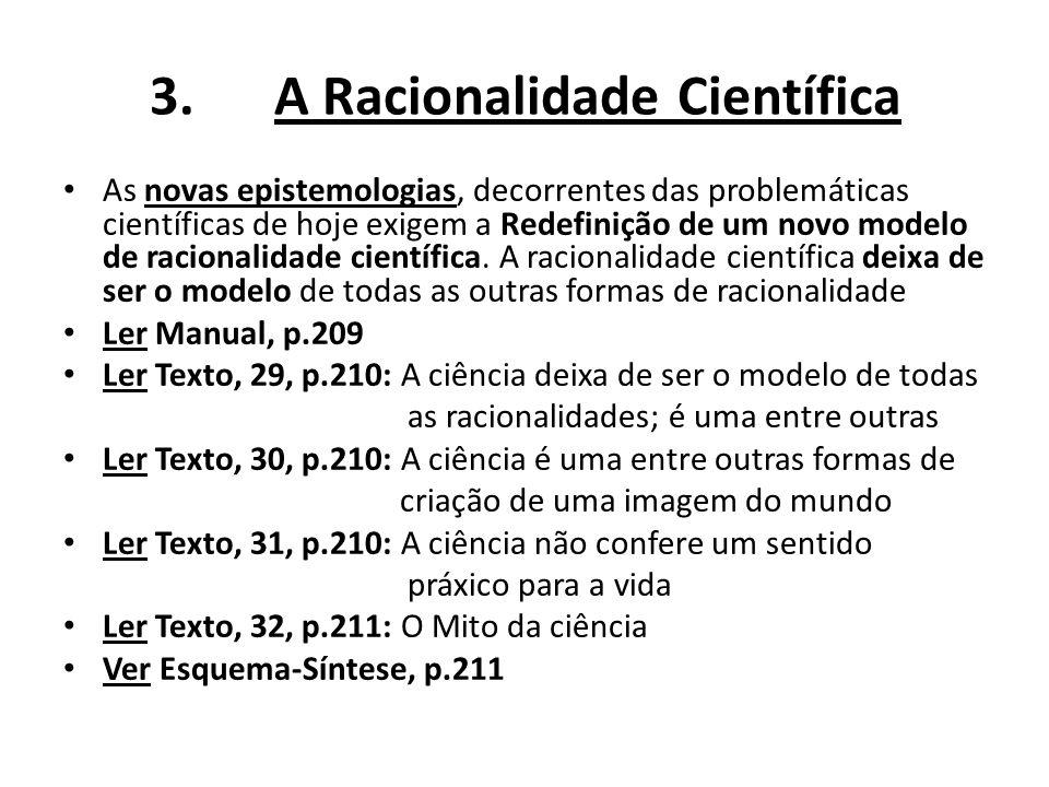 3. A Racionalidade Científica